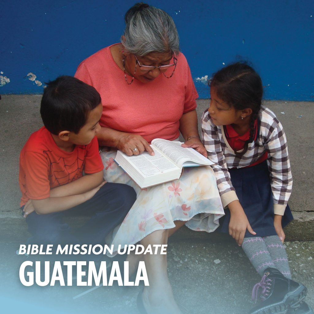Bible mission update Guatemala